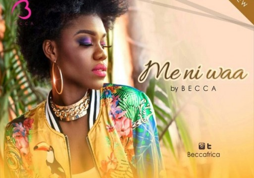 NEW VIDEO: Becca – Me Ni Waa