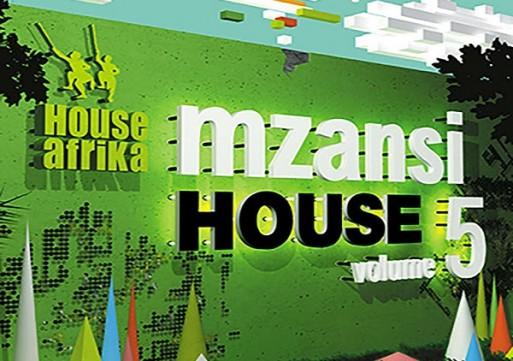 """House Afrika – """"Mzansi House 5″"""