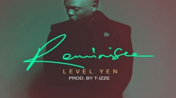 NEW MUSIC: Reminisce – Level Yen