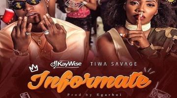 NEW MUSIC: DJ Kaywise ft. Tiwa Savage – Informate