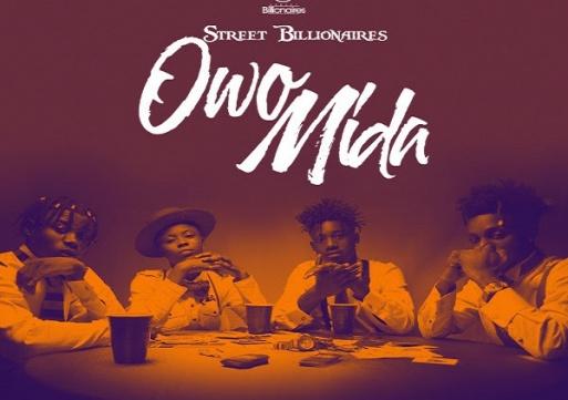 NEW MUSIC: Street Billionaires – Owo Mi Da