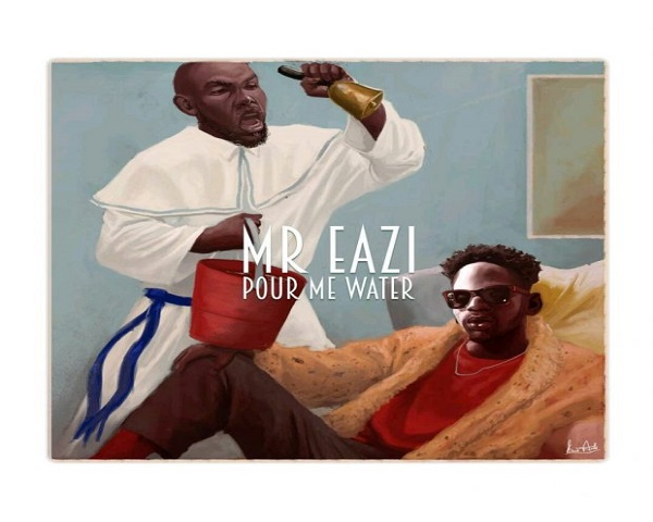 NEW VIDEO: Mr Eazi – Pour Me Water