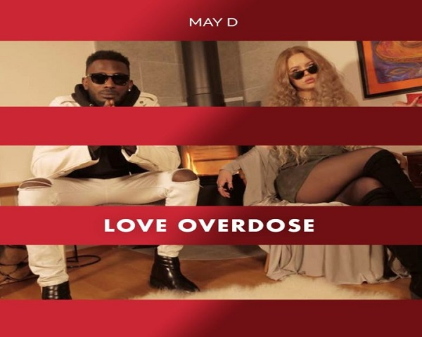 NEW Video: May D – Love Overdose