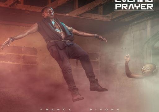 NEW MUSIC: Franck Biyong – Evening Prayer
