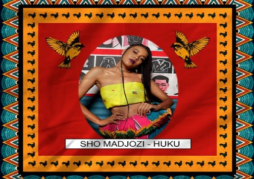NEW MUSIC: Sho Madjozi – Huku