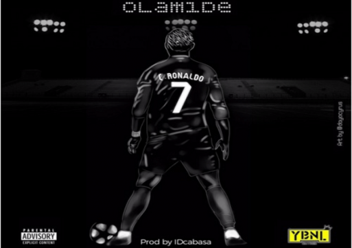 NEW MUSIC: Olamide – C. Ronaldo