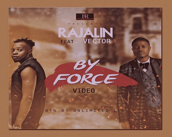 NEW VIDEO: Rajalin ft. Vector – By Force
